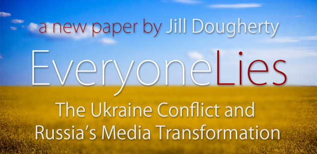 Everyone Lies: The Ukraine Conflict and Russia's Media Transformation