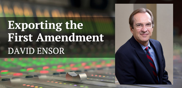 Exporting the First Amendment: Strengthening U.S. Soft Power through Journalism