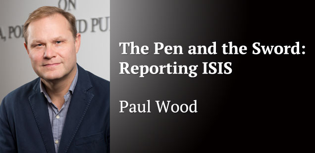 The Pen and the Sword: Reporting ISIS