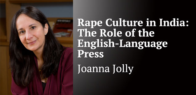 Rape Culture in India: The Role of the English-Language Press