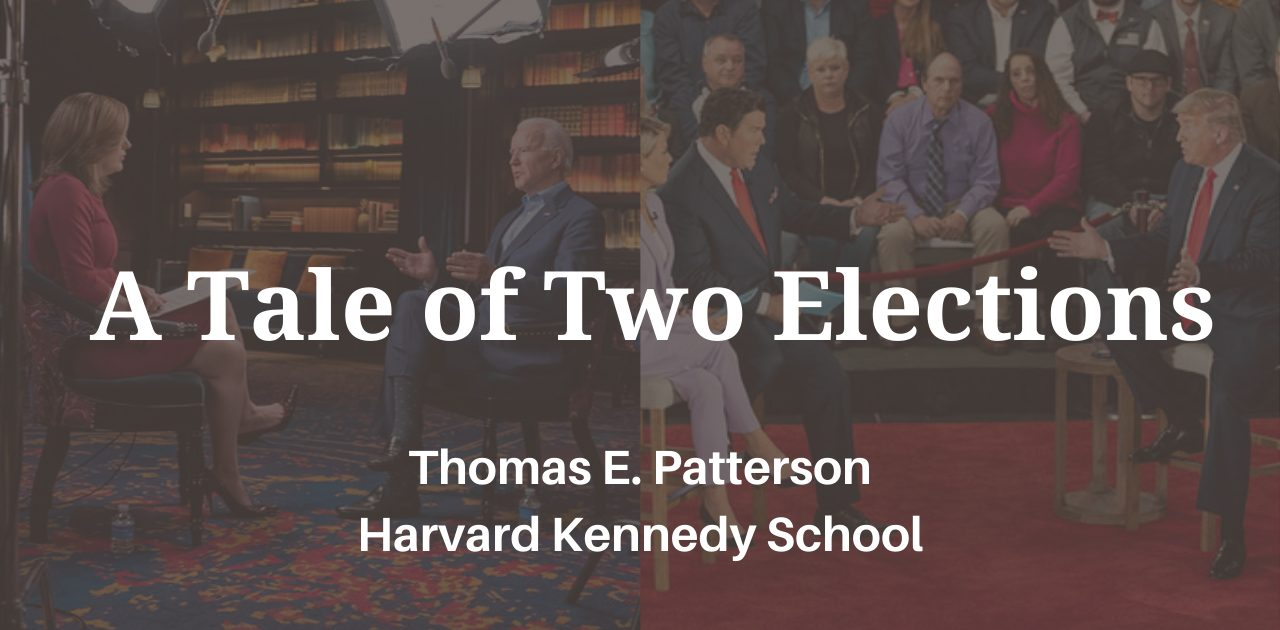 A Tale of Two Elections, by Thomas E. Patterson, Harvard Kennedy School